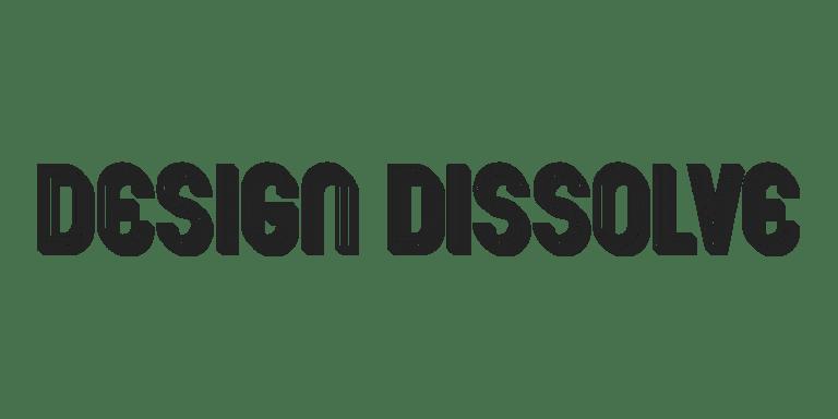 Design Dissolve